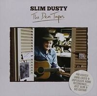 SLIM DUSTY The Den Tapes CD BRAND NEW
