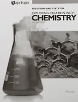 Exploring Creation With Chemistry Solutions Manual    by Kristy Plourde
