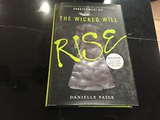 THE WICKED WILL RISE: a novel BY DANIELLE PAIGE (Hardback)
