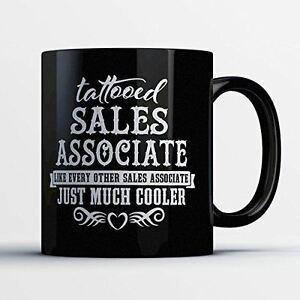 Sales Associate Coffee Mug - Tattooed Sales Associate - Adorable 11 oz Black Cer