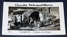 PHOTO CHOCOLAT DELESPAUL-HAVEZ 1950 NAZARETH FONTAINE DE LA VIERGE TERRE SAINTE
