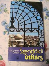 SZENTFOLDI UTITARS~Dr Gyurki Laszlo 1987 Hungary in Hungarian book