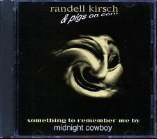 Randell Kirsch & Pigs On Corn - Something To Remember Me By (CD, Single, 1992)
