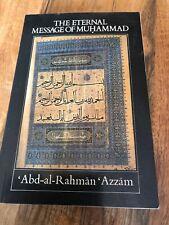 Abd-al-Rahman Azzam THE ETERNAL MESSAGE OF MUHAMMAD PB