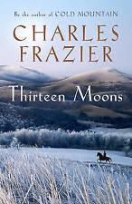 New, Thirteen Moons, Frazier, Charles, Book