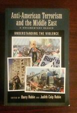 Anti-American Terrorism and the Middle East : A Documentary Reader (2004, Paper…