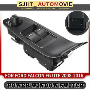 Master Window Switch for Ford Falcon FG Series 2008-2016 Ute Non-Illumination