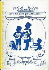 *LIBERTY MO LEWIS & CLARK ELEMENTARY SCHOOL COOK BOOK *STUDENTS PARENTS & STAFF
