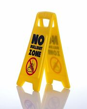 No Bullshit Zone Warning Sign for your work desk Caution secret Santa joke gift