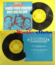LP 45 7'' LABELLE Lady marmalade It look along time 1974 france no cd mc dvd