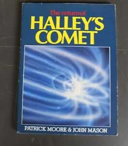 The Return Of Halleys Comet - Moore & Mason - Astronomy Space Science