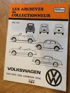 Les archives du collectionneur :Volkswagen  1939-1967