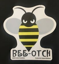 New listing Bee-otch Honey Bee Decal Sticker surf surfboard mal sup Gift
