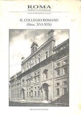 Roma Moderna e Contemporanea. Il Collegio Romano (secc.XVI-XIX).