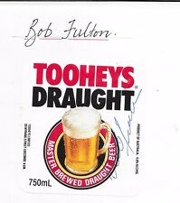 BOB FULTON ~ RUGBY LEAGUE LEGEND ~ HAND SIGNED BEER LABEL ~ TOOHEYS DRAUGHT