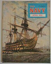 The Navy Magazine. April 1953. Vol. LVIII No. 4. Official Organ of Navy League.