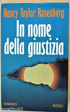 Rosemberg: In nome della giustizia - 1° ediz. Rizzoli 1994