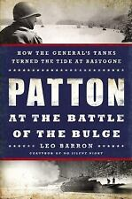 Patton at the Battle of the Bulge How the General's Tanks Turned the Tide