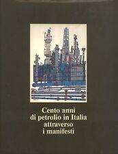 Cento anni di petrolio in Italia attraverso i manifesti. 1990