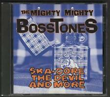 THE MIGHTY MIGHTY BOSSTONES Ska-Core The Devil And More 1993 CD ALBUM