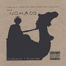 Dissonance & Dissendat, N.O.M.A.D.S., New