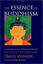 The Essence of Buddhism an Introduction to Its Philosophy and Pr. 9781590307885