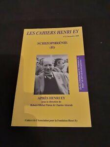 Les cahiers Henri Ey n°22 : Schizophrénie (II)