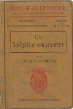 Radiguer - La Navigation sous-marine - 1911 Sommergibili Sottomarini Ingegneria