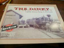 The Dinky - C&Ne Narrow Gauge in Wisconsin by Condon