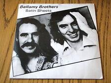 "BELLAMY BROTHERS - SATIN SHEETS     7"" VINYL PS"