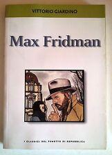 Classici del Fumetto di Repubblica 20 - Vittorio Giardino: Max Fridman