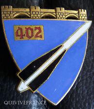 IN5897 - INSIGNE 402° Régiment d'Artillerie Antiaérienne, émail, dos guilloché