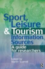 Sport, Leisure and Tourism Information Sources: A guide for researcher-ExLibrary