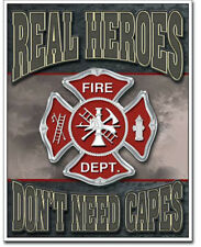 Real heroes fire Metal tin sign don't need capes firefighters home garage decor