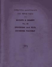 Brown & Sharpe No. 13 Grinder Parts and Ops Manual
