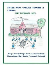 Sister Mary Carlice Teaches a Lesson: Sister Mary Carlice Teaches a Lesson :...