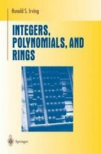 Integers, Polynomials, and Rings: A Course in Algebra Undergraduate Texts in Ma