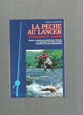 La pêche au lancer Techniques et conseils Patricia Lesueur REF E30