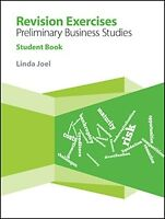 Revision Exercises Preliminary Business Studies: Student Book