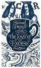 """""""VERY GOOD"""" Pepys, Samuel, The Joys of Excess (Penguin Great Food), Book"""