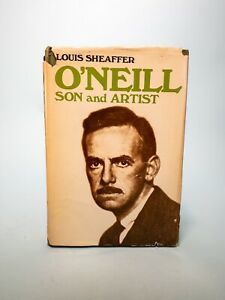 O'Neill: Son and Artist, by Louis Sheaffer 1973