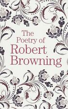 The Poetry of Robert Browning Paperback Book
