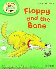 Oxford Reading Tree Book Read with Biff, Chip, and Kipper: Floppy and the Bone