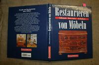 Fachbuch Möbelrestaurierung, Restaurieren, Möbelbau, Möbeltischler, Stilkunde