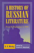 A History of Russian Literature from Its Beginnings to 1900 by D. S. Mirsky (PB)