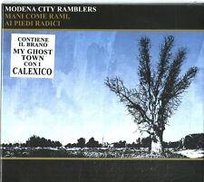 Modena City Ramblers - Mani Come Rami Ai Piedi Radici - CD  Nuovo Sigillato