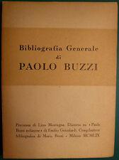 BIBLIOGRAFIA/FUTURISMO: BUZZI MARIA, BIBLIOGRAFIA GENERALE DI PAOLO BUZZI.