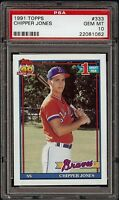 1991 Topps #333 Chipper Jones Braves RC Rookie PSA 10 GEM MINT HOF 2018