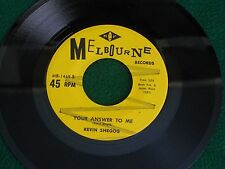 KEVIN SHEGOG / YOUR ANSWER TO ME / FALL OUT SHELTER #MB-1469 ( 45 IMPORT )