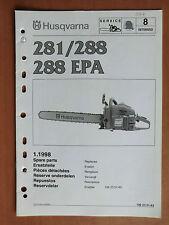 Ersatzteilliste HUSQVARNA Motorsäge Kettensäge 281 288 + EPA list chain saw 1998